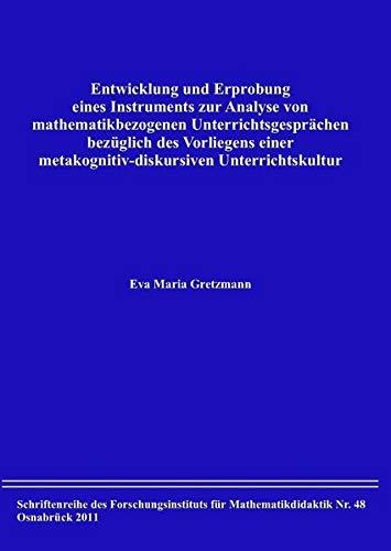 Entwicklung und Erprobung eines Instruments zur Analyse von mathematikbezogenen Unterrichtsgespr&...