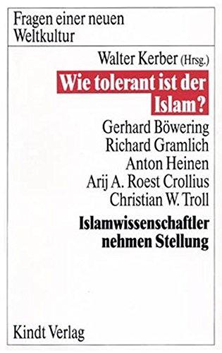 9783925412110: Wie tolerant ist der Islam?