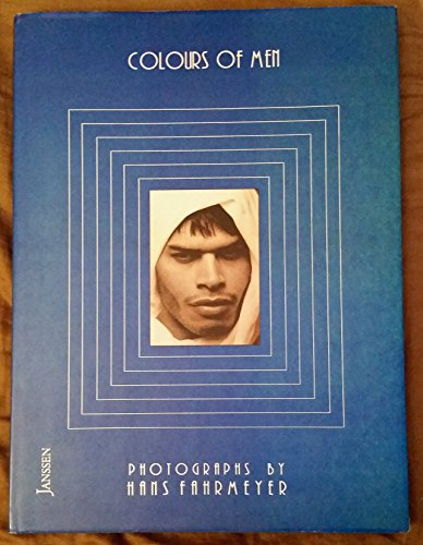 9783925443411: Colours of Men: Photographs by Hans Fahrmeyer