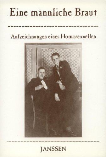 9783925443701: Eine männliche Braut. Aufzeichnungen eines Homosexuellen