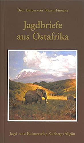 9783925456527: Jagdbriefe aus Ostafrika (Livre en allemand)