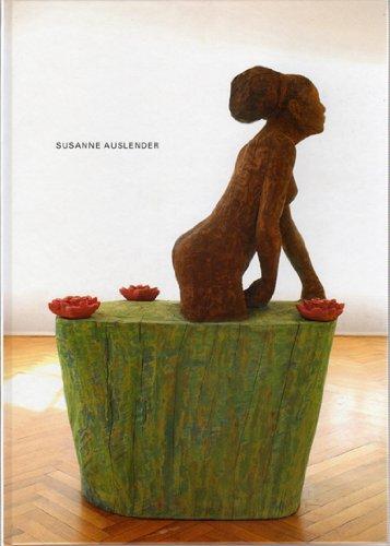 9783925489679: Susanne Auslender: Holzskulpturen