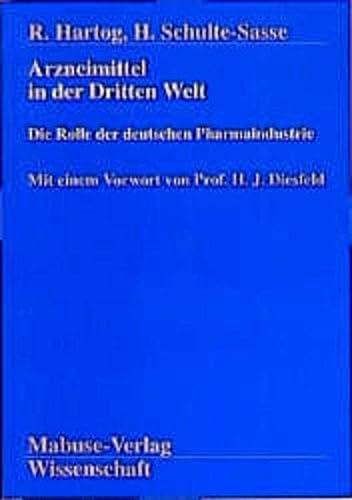 9783925499555: Arzneimittel in der Dritten Welt: Die Rolle der deutschen Pharmaindustrie