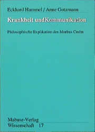 9783925499944: Krankheit und Kommunikation: Philosophische Explikation des Morbus Crohn