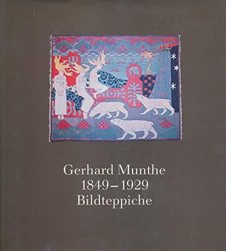 9783925501074: Gerhard Munthe, 1849-1929: Norwegische Bildteppische des Jugendstils aus dem Kunstgewerbemuseum Trondheim (German Edition)