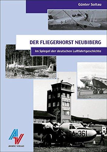 9783925505843: Der Fliegerhorst Neubiberg