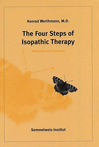 9783925524530: The Four Steps of Isopathic Therapy : Prevention and Treatment