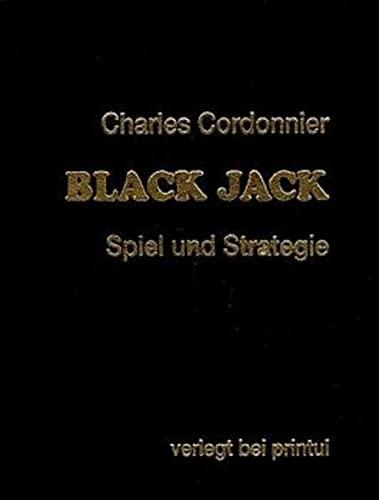 9783925575013: Black Jack: Spiel und Strategie