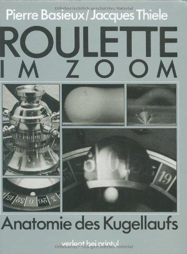 9783925575204: Roulette im Zoom: Anatomie des Kugellaufs