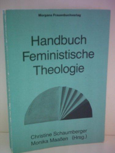 9783925592010: Handbuch Feministische Theologie. hrsg. von Christine Schaumberger u. Monika Maassen