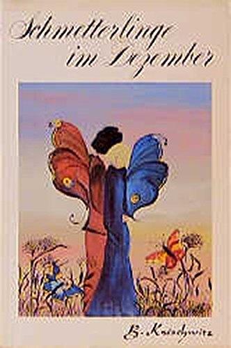 9783925602047: Schmetterlinge im Dezember: Gedichte und Gedanken