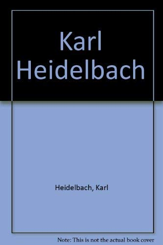 Karl Heidelbach (German Edition): Karl Heidelbach