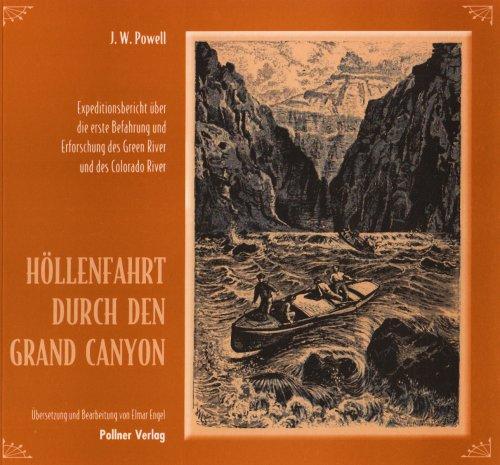 9783925660900: Höllenfahrt durch den Grand Canyon