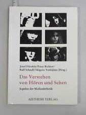 9783925670749: Das Verstehen von Horen und Sehen: Aspekte der Medienasthetik (German Edition)