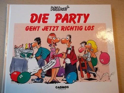 9783925760259: Die Party geht jetzt richtig los