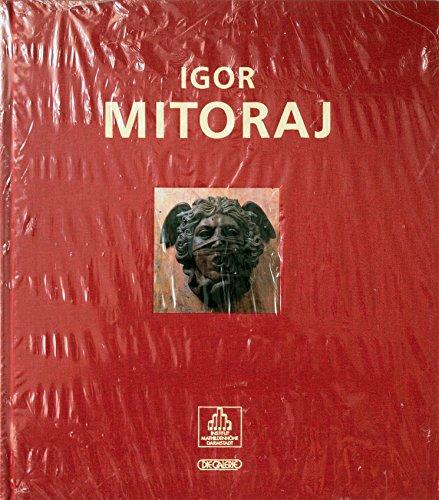 Igor Mitoraj: Die Schönheit - eine zerbrochene: Wolbert, Klaus, Wróblewska,