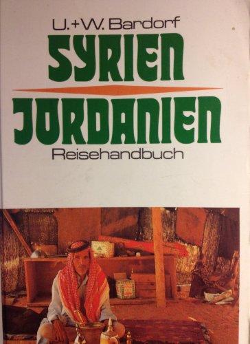 9783925808043: Syrien, Jordanien Reisehandbuch
