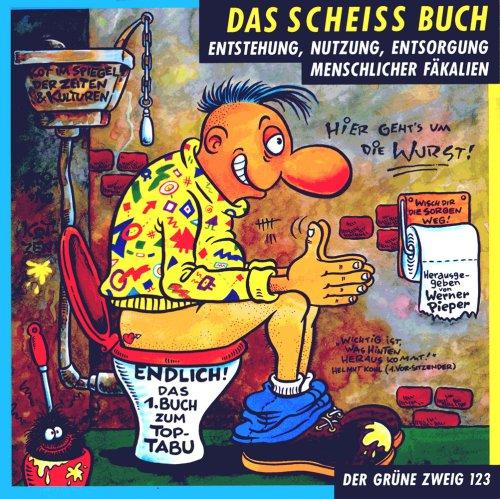 9783925817236: Scheiss Buch
