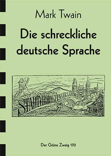 9783925817656: Die schreckliche Deutsche Sprache