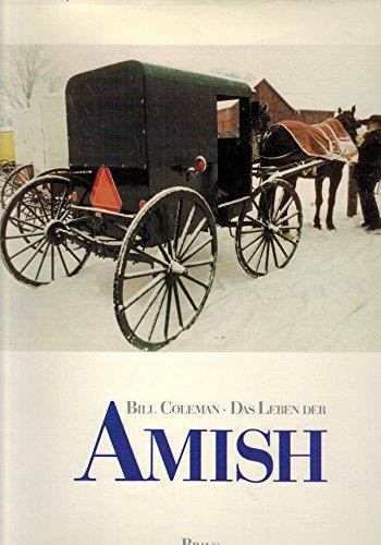 9783925835179: Das Leben der Amish