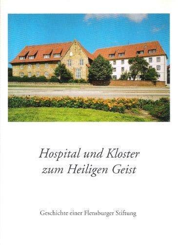 Hospital und Kloster zum Heiligen Geist -: Kraack, Gerhard (Red.):