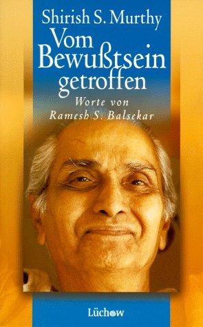 9783925898877: Vom Bewußtsein getroffen. Worte von Ramesh S. Balsekar