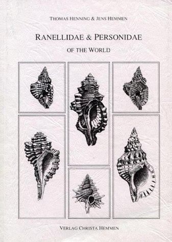 RANELLIDAE & PERSONIDAE OF THE WORLD: Henning, Thomas -