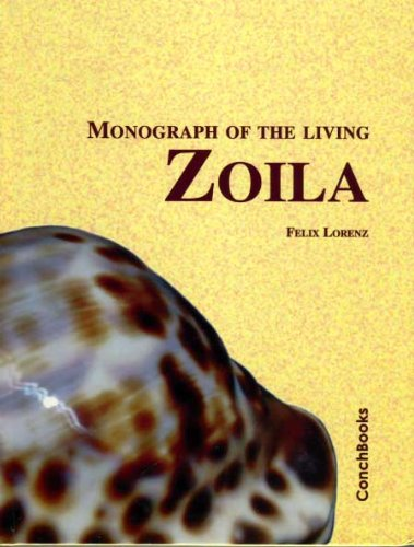 9783925919343: Monograph of the living Zoila : A Fascinating group of Australian endemic Cowries