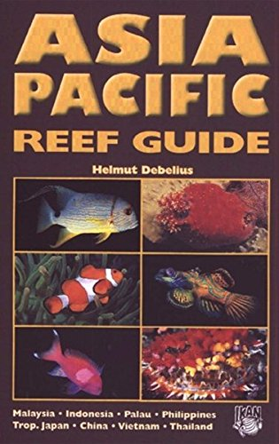9783925919565: Asia Pacific Reef Guide: Malaysia, Indonesia, Palau, Philippines