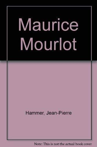 9783925944215: Maurice Mourlot