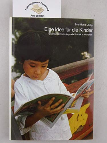 Eine Idee fur die Kinder: Die Internationale: Ledig, Eva-Maria