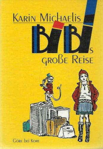 9783926023919: Bibis grosse Reise