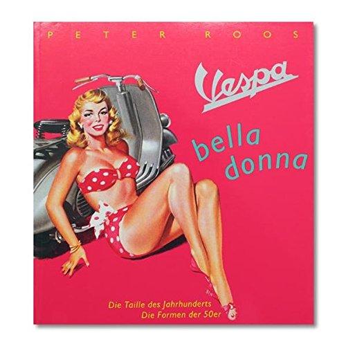 9783926048257: Vespa Bella Donna