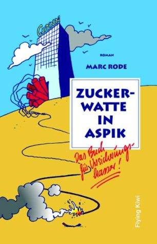 9783926055392: Zuckerwatte in Aspik