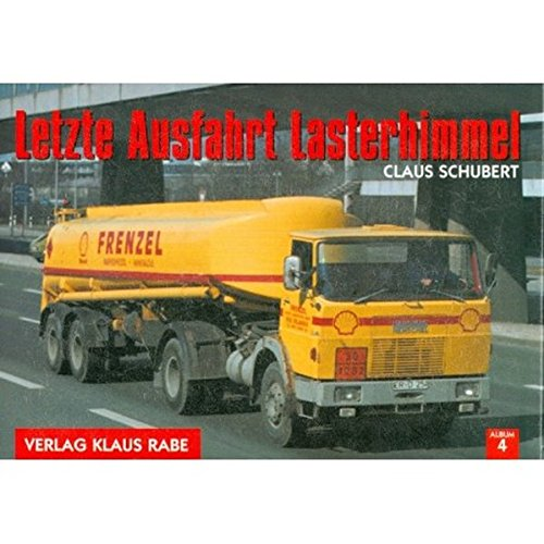 Letzte Ausfahrt Lasterhimmel: Schubert, Claus