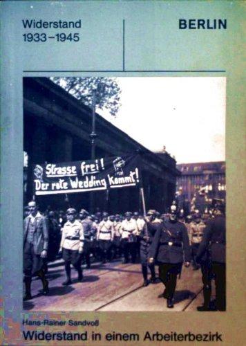 9783926082039: Widerstand in Mitte und Tiergarten (Schriftenreihe über den Widerstand in Berlin von 1933-1945) (German Edition)