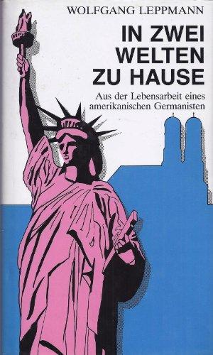 9783926087065: In zwei Welten zu Hause: Aus der Lebensarbeit eines amerikanischen Germanisten (German Edition)