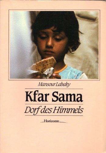 Kfar Sama - Dorf des Himmels: Labaky, Mansour: