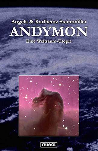 9783926126337: Andymon: Eine Weltraum-Utopie
