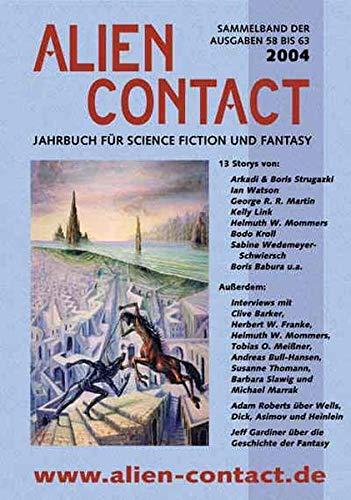 Alien Contact Jahrbuch 2004 Alien Contact 58-63: Kettlitz, Hardy et al. (eds.)