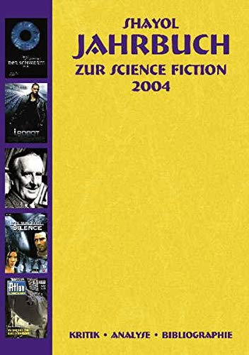 Shayol jahrbuch zur Science Fiction 2004: Klotz, Udo / Neumann, Hans-Peter (eds.)