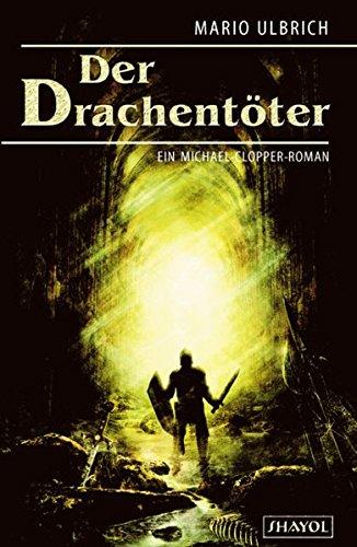 Der Drachentöter: Ulbrich, Mario