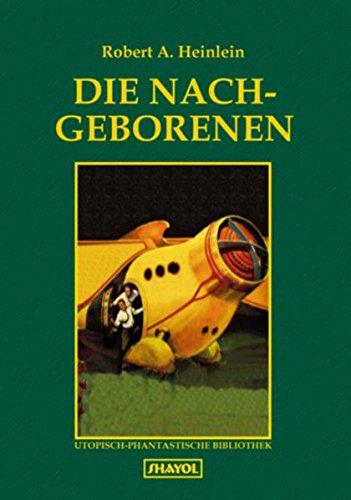 Die Nachgeborenen - Robert A Heinlein