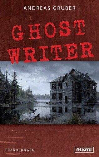 9783926126962: Ghost Writer: und neunzehn andere Stories