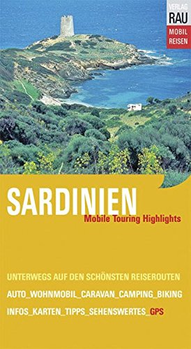 Sardinien Mobile Touring Highlights - Rau, Werner