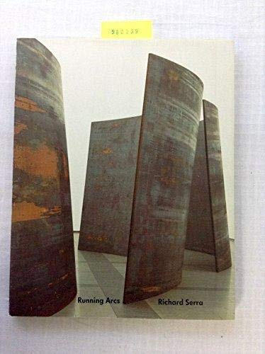 Richard Serra: Running arcs (for John Cage) (German Edition) (3926154144) by Richard Serra