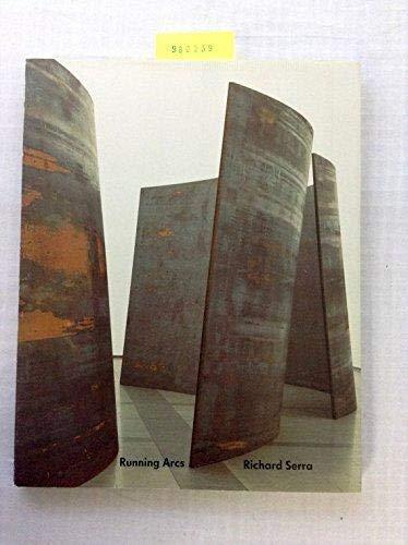 Richard Serra: Running arcs (for John Cage) (German Edition) (3926154144) by Serra, Richard