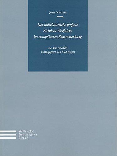 9783926160287: Der mittelalterliche profane Steinbau Westfalens im europäischen Zusammenhang (Schriften des Westfälischen Freilichtmuseums Detmold, Landesmuseum für Volkskunde)