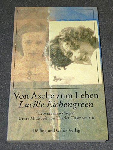 Von Asche zum Leben: Eichengreen, Lucille