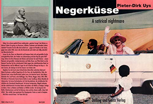 Negerkusse (A Satirical Nightmare) (9783926174727) by Pieter-Dirk Uys